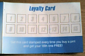 """[The card says """"Get this card stamped every time you buy a pint and get your 16th one FREE!""""; above this are two rows of seven boxes each; the first row is numbered 1 to 8; the second row is numbered 9 to 15... """"6"""" is notably absent.]"""